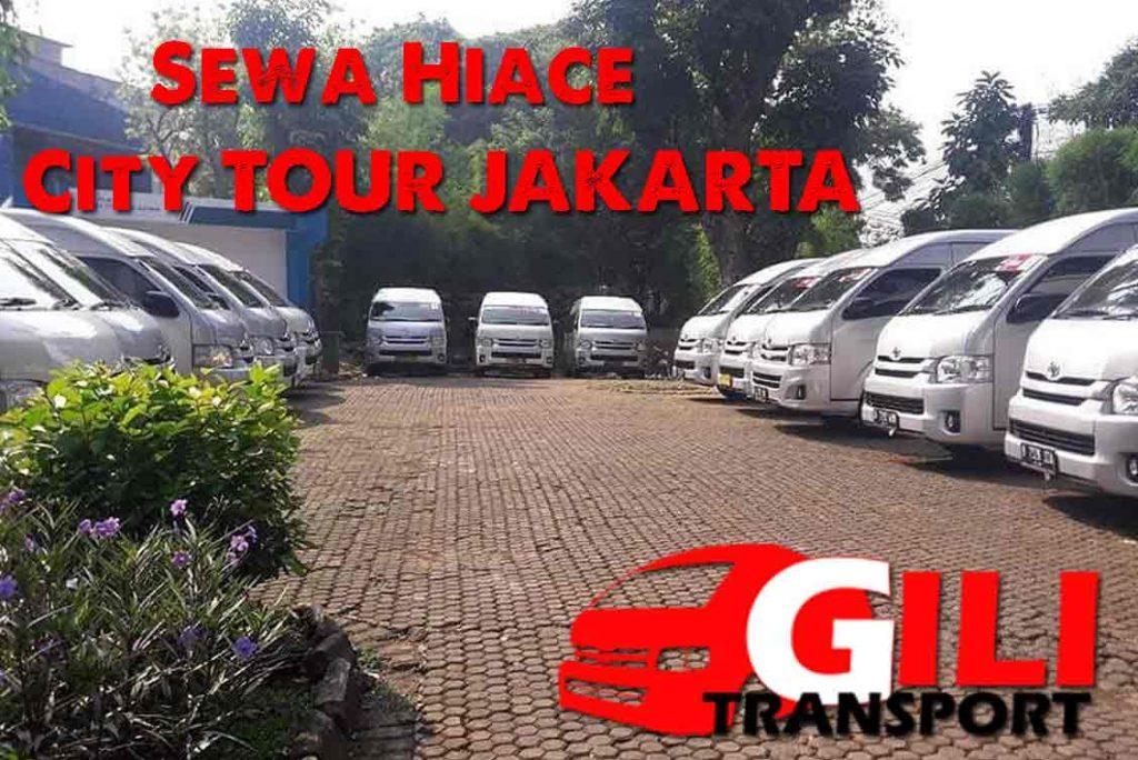 paket sewa hiace wisata city tour Jakarta