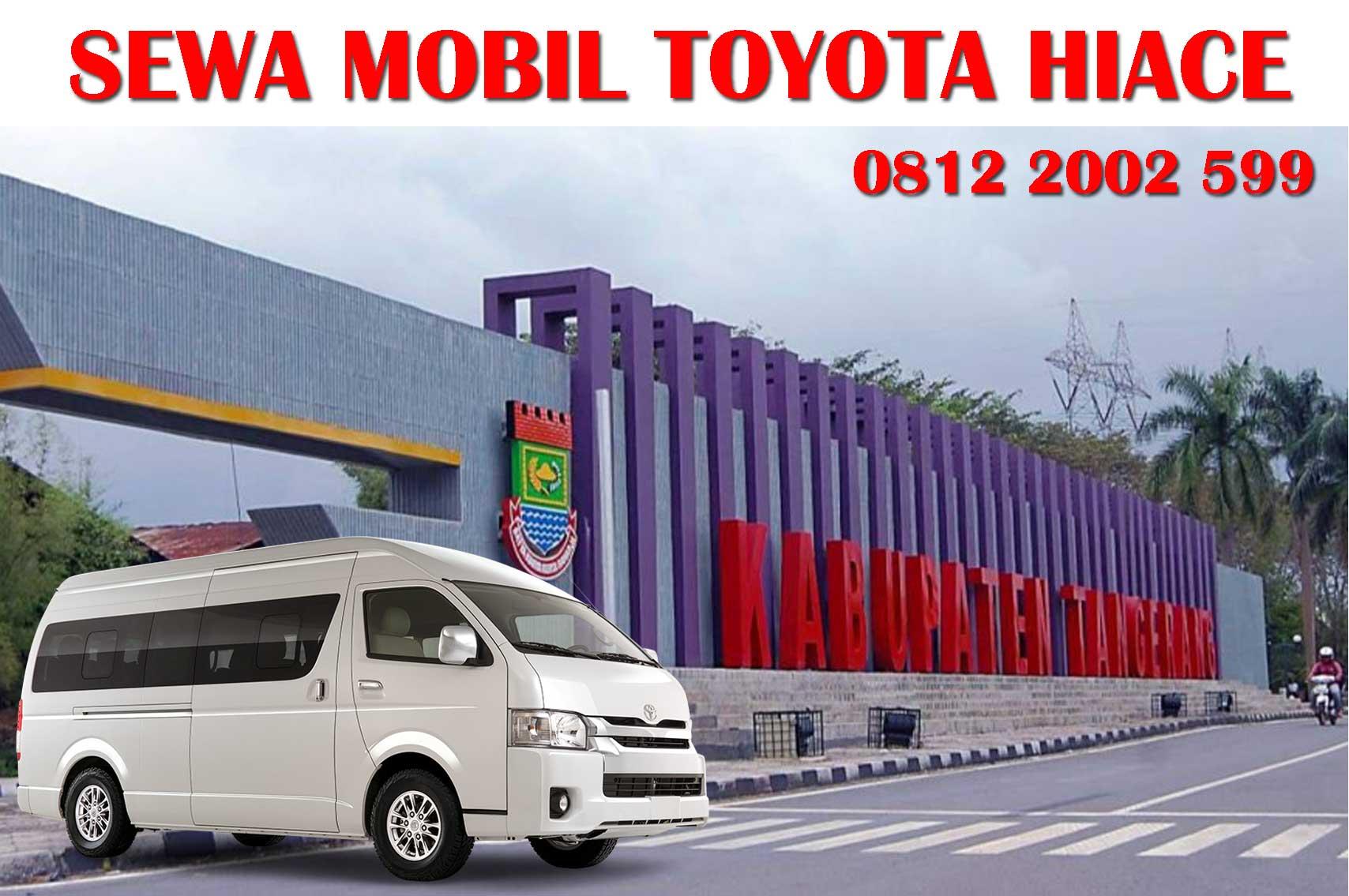Sewa Mobil Toyota Hiace Tangerang