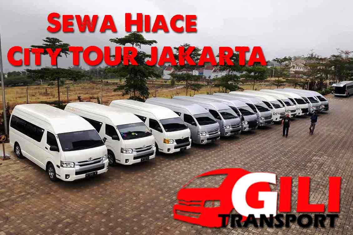 paket sewa hiace city tour Jakarta