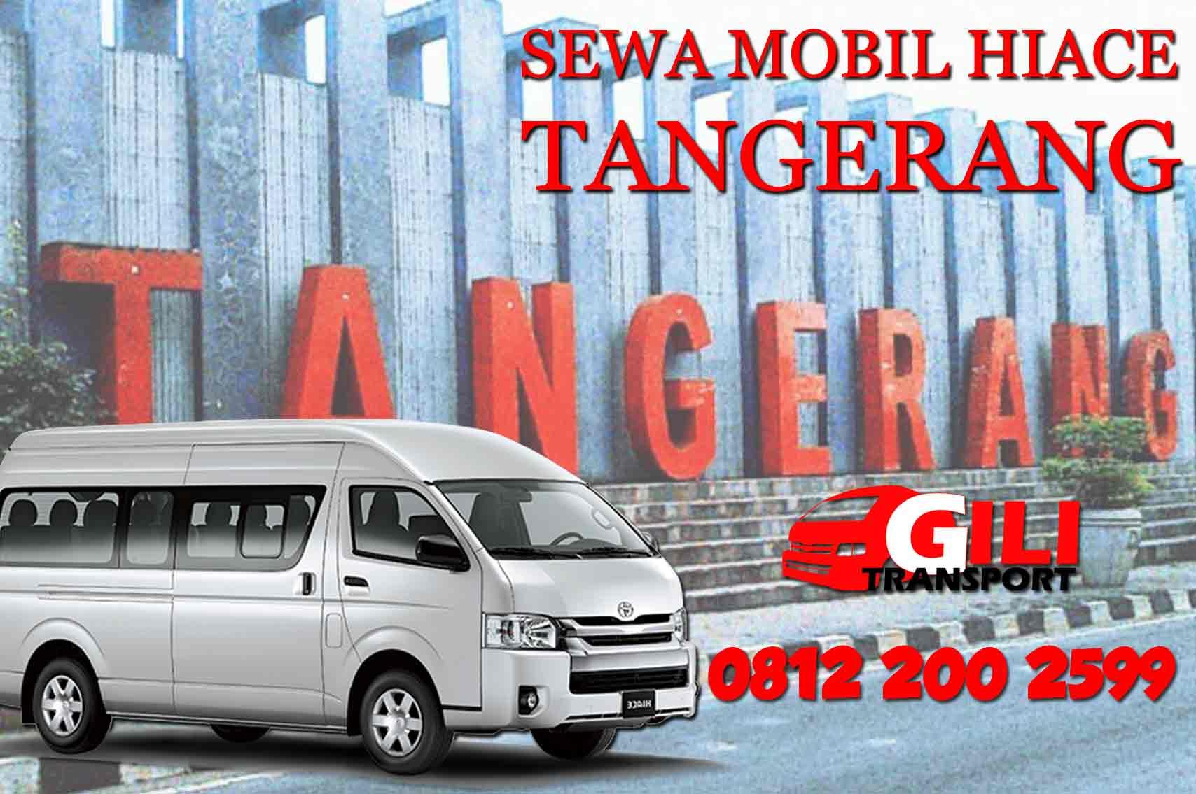 sewa mobil hiace di Tangerang gilitrans