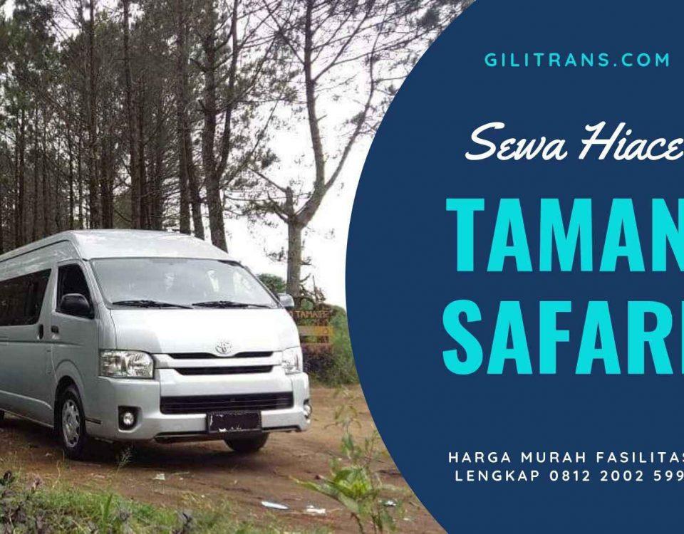 Sewa Hiace Jakarta Taman Safari